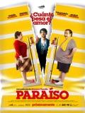 Paraíso: ¿Cuánto Pesa El Amor? - 2014