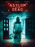 Asylum Of The Dead - 2014