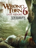 Wrong Turn 6: Last Resort - 2014