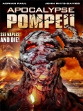 Apocalypse Pompeii - 2014
