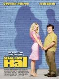 Shallow Hal (Amor Ciego) - 2001