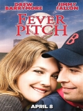 Fever Pitch - 2005