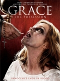 Grace: The Possession - 2014