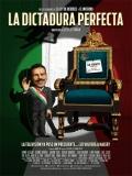 La Dictadura Perfecta - 2014