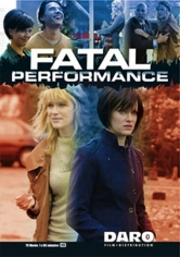 Fatal Performance (2011)