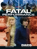 Fatal Performance - 2011