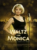 Waltz For Monica - 2013