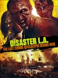 Disaster L.A. - 2014