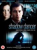Shadow Dancer - 2012