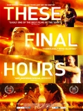 These Final Hours - 2014