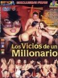 Los Vicios De Un Millonario - 2014
