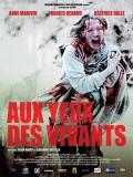 Aux Yeux Des Vivants - 2014
