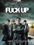 Fuck Up - 2012