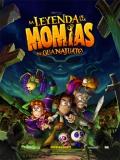 La Leyenda De Las Momias De Guanajuato - 2014