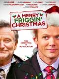 A Merry Friggin' Christmas - 2014