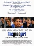 The Good Girl - 2002