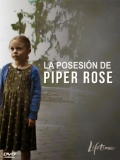 Possessing Piper Rose - 2011