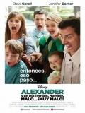 Alexander Y El Día Terrible, Horrible, Malo… ¡muy Malo! - 2014