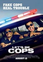 Let's Be Cops (Vamos De Polis) (2014)