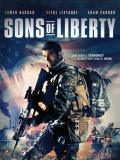 Sons Of Liberty - 2013