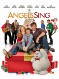 Angels Sing - 2013
