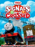 Thomas And Friends: Signals Crossed - 2014