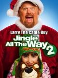 Jingle All The Way 2 (El Regalo Prometido 2) - 2014