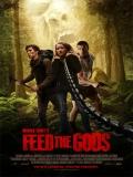 Feed The Gods - 2014