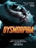 Dysmorphia - 2014