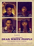 Dear White People - 2014