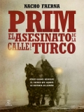 Prim, El Asesinato De La Calle Del Turco - 2014