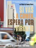 Si Vas A Comer Espera Por Virgilio - 2013