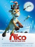 Nico, El Reno Que Quería Volar - 2008