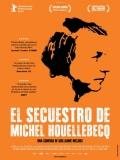 El Secuestro De Michel Houellebecq - 2014