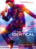 The Identical - 2014