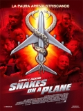 Snakes On A Plane (Serpientes A Bordo) - 2006