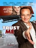 Trust Me - 2013