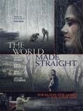 The World Made Straight - 2014