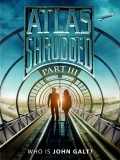 Atlas Shrugged: Part III - 2014