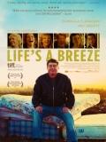 Life's A Breeze - 2013