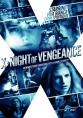 X: Night Of Vengeance (2011)