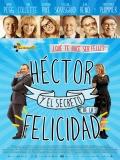 Hector Y El Secreto De La Felicidad - 2014