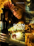 Born Of War - 2013