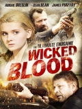 Wicked Blood - 2014