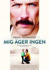 Mig äger Ingen (2013)