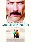 Mig äger Ingen - 2013