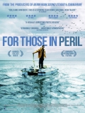 For Those In Peril - 2013