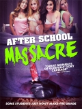 After School Massacre - 2014