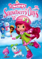 Strawberry Shortcake Snowberry Days poster