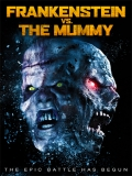 Frankenstein Vs. The Mummy - 2015